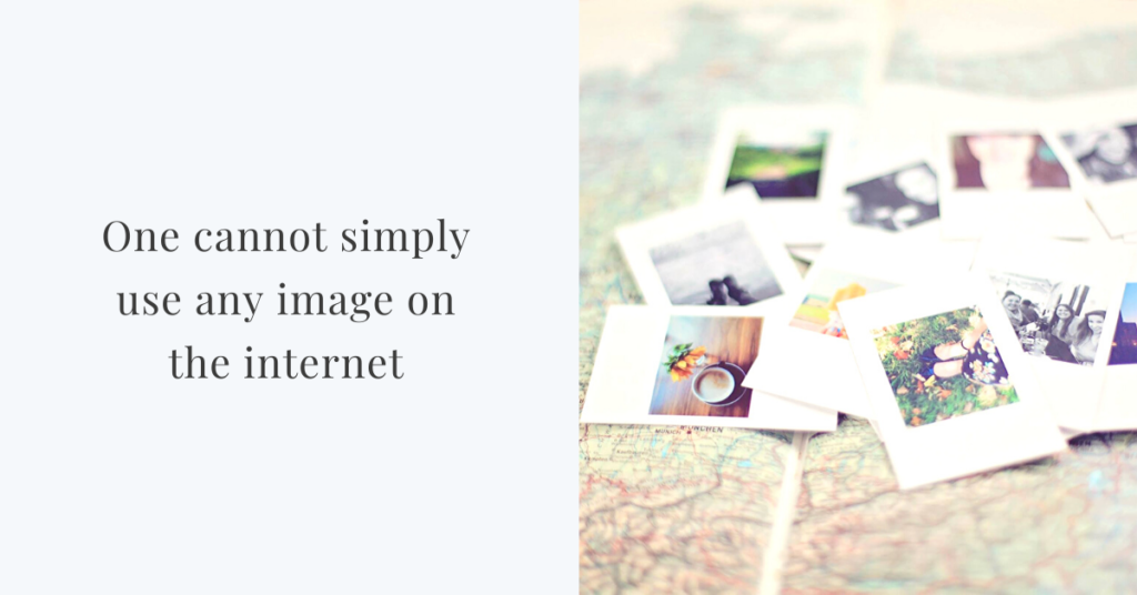 one cannot use any image on the internet